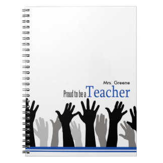 Proud To Be A Teacher Note Book