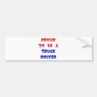 PROUD TO BE A TRUCK DRIVER BUMPER STICKER