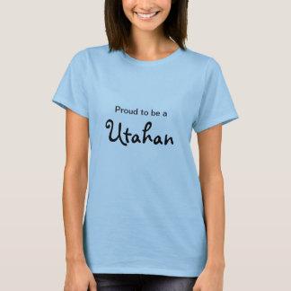 Proud to be a Utahan T-Shirt