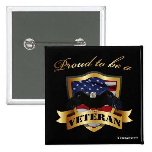 Proud to be a Veteran Pins