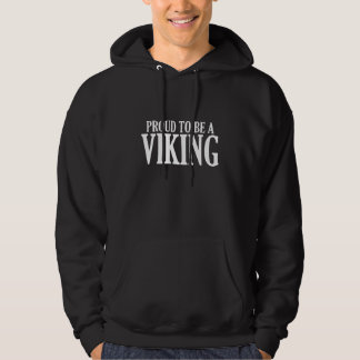 Proud To Be A Viking Hoodie