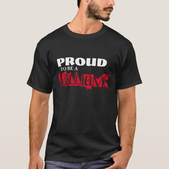 PROUD TO BE A WILLIAMS T-Shirt