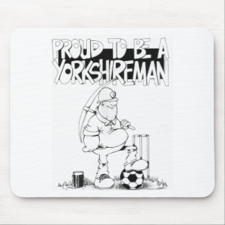 Proud to be a yorkshireman mouse mat