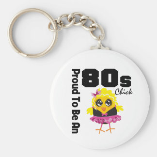 Proud To Be An 80s Chick Basic Round Button Key Ring