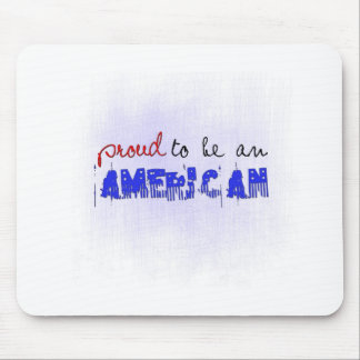Proud to be an American Mouse Pad
