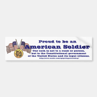 Proud to be an American Soldier Car Bumper Sticker