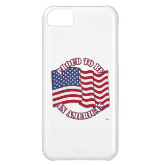 Proud To Be An American With USA Flag iPhone 5C Case
