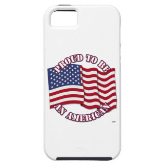 Proud To Be An American With USA Flag iPhone 5 Case