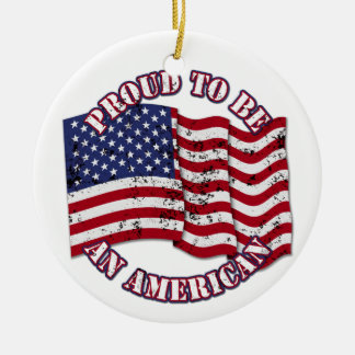 Proud To Be An American With USA Flag distressed Christmas Ornament