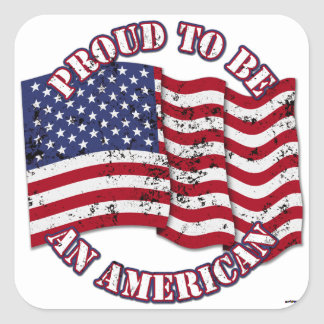 Proud To Be An American With USA Flag distressed Sticker