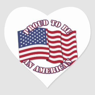 Proud To Be An American With USA Flag Heart Stickers