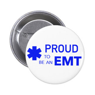 Proud to be an EMT 6 Cm Round Badge
