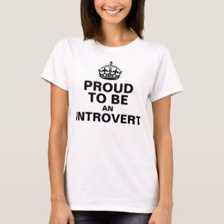 Proud to be an Introvert T-Shirt