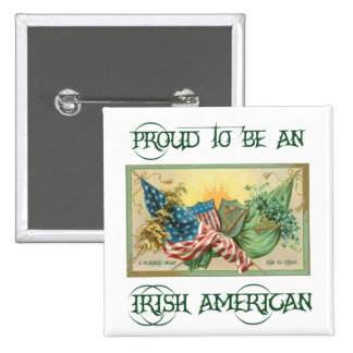 Proud to be an Irish American Button