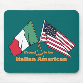 Proud To Be An Italian-American Mouse Pad