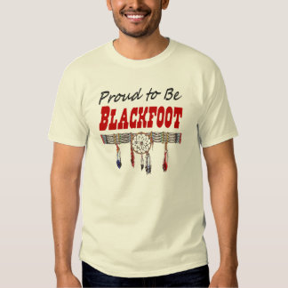Proud to be Blackfoot Adult Light Color T-Shirt