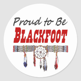 Proud to be Blackfoot Decals or Stickers