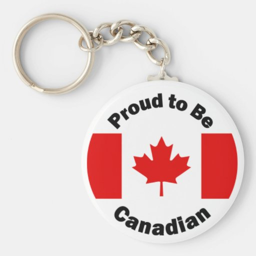Proud to be Canadian Keychains