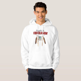 Proud to be Chickasaw Hooded Sweatshirt