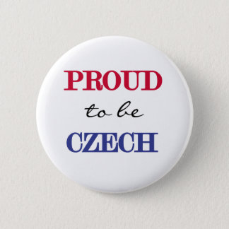 Proud To Be Czech 6 Cm Round Badge