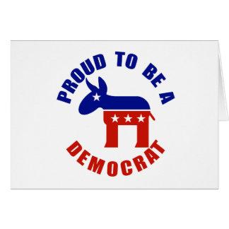 Proud to be Democrat Greeting Card