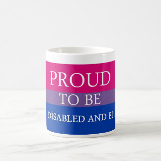 Proud to Be Disabled and Bi Classic White Coffee Mug