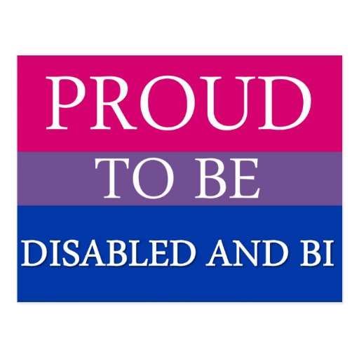 Proud to Be Disabled and Bi Post Card
