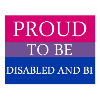 Proud to Be Disabled and Bi Postcard
