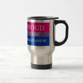 Proud to Be Disabled and Bi Stainless Steel Travel Mug