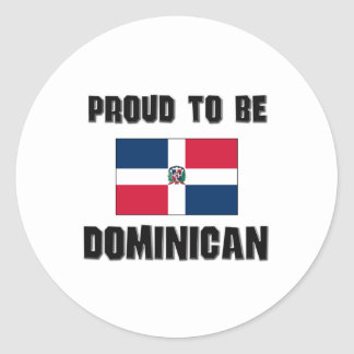 Proud To Be DOMINICAN Round Sticker