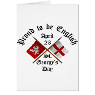 Proud-To-Be-English Saint Georges Day. Card