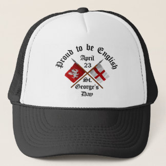 Proud-To-Be-English Saint Georges Day. Trucker Hat