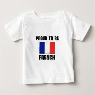 Proud To Be FRENCH Baby T-Shirt