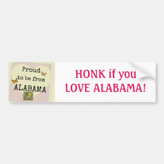 Proud to be from ALABAMA! Bumper Sticker