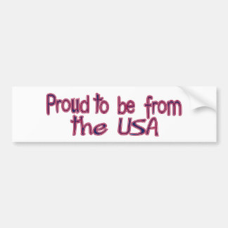 Proud to Be from the USA Bumper Sticker