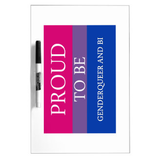 Proud to Be Genderqueer and Bi Dry-Erase Board