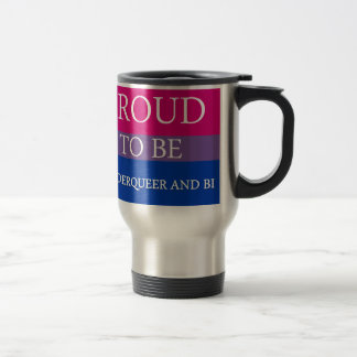 Proud to Be Genderqueer and Bi Stainless Steel Travel Mug