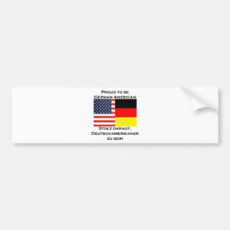 Proud to be German American Bumper Sticker