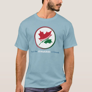 Proud to be Hungarian in Canada T-Shirt