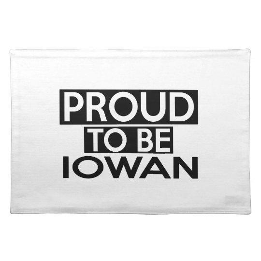 PROUD TO BE IOWAN PLACE MAT