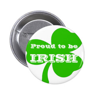 Proud to be IRISH Button