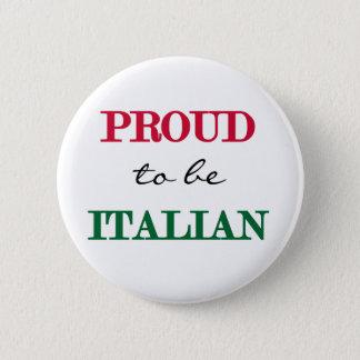 Proud To Be Italian 6 Cm Round Badge