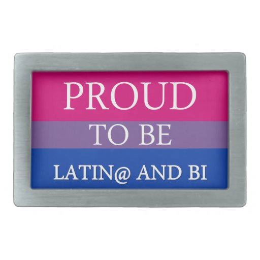 Proud to be Latin@ and Bi Belt Buckles