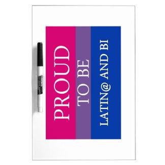 Proud to be Latin@ and Bi Dry-Erase Whiteboard
