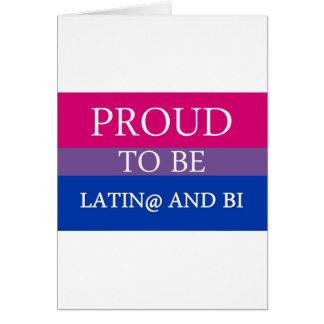 Proud to be Latin@ and Bi Greeting Card