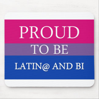 Proud to be Latin and Bi Mouse Pads