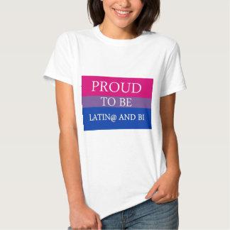 Proud to be Latin@ and Bi Shirt
