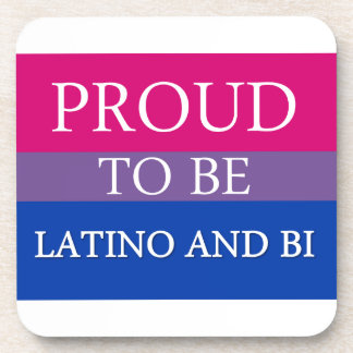 Proud To Be Latino and Bi Coasters
