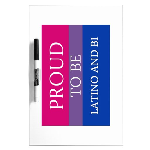 Proud To Be Latino and Bi Dry Erase Boards