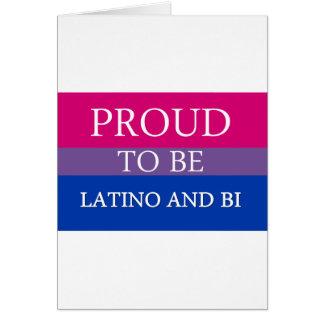 Proud To Be Latino and Bi Greeting Card